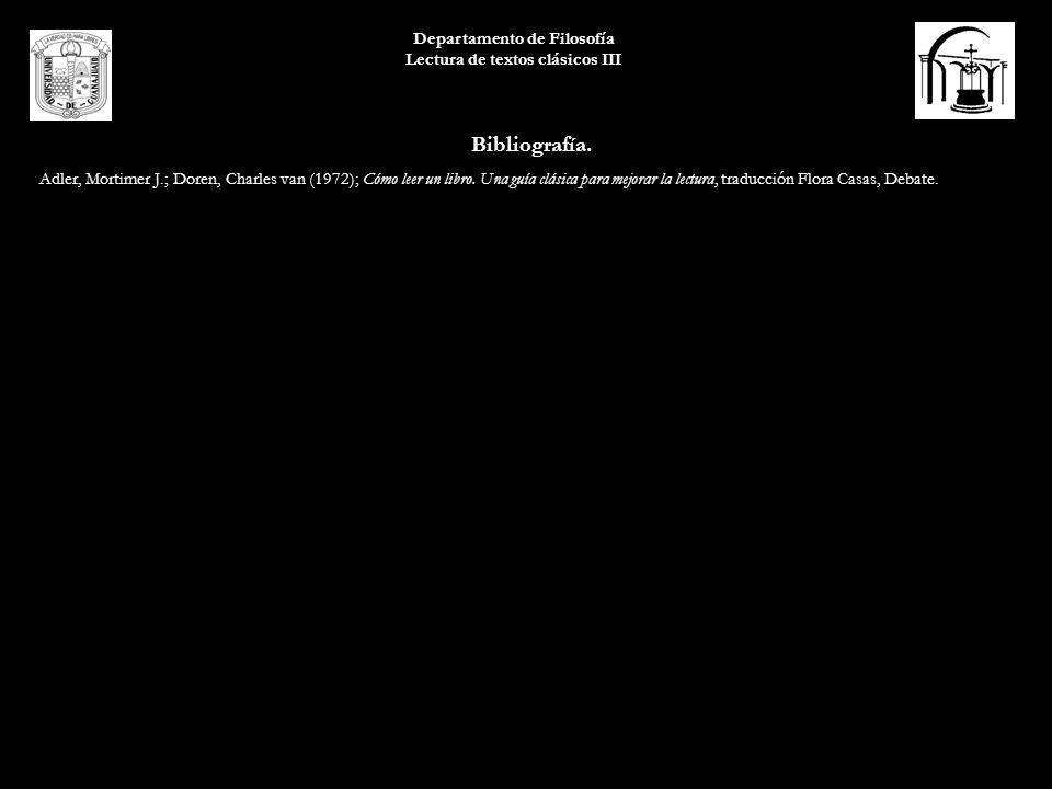 Bibliografía. Adler, Mortimer J.; Doren, Charles van (1972); Cómo leer un libro. Una guía clásica para mejorar la lectura, traducción Flora Casas, Deb