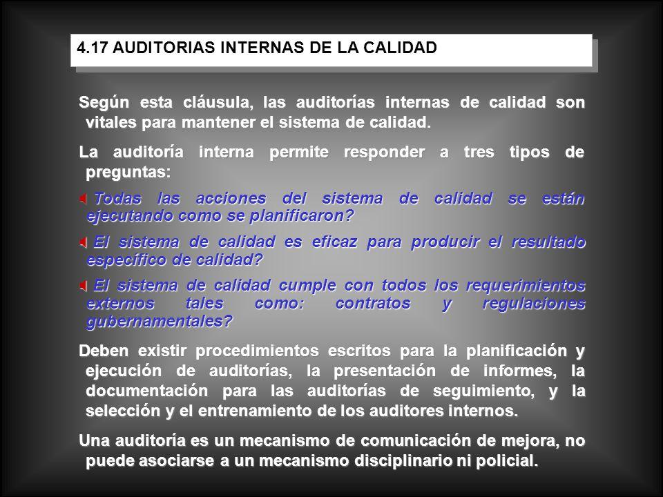 Según esta cláusula, las auditorías internas de calidad son vitales para mantener el sistema de calidad. La auditoría interna permite responder a tres