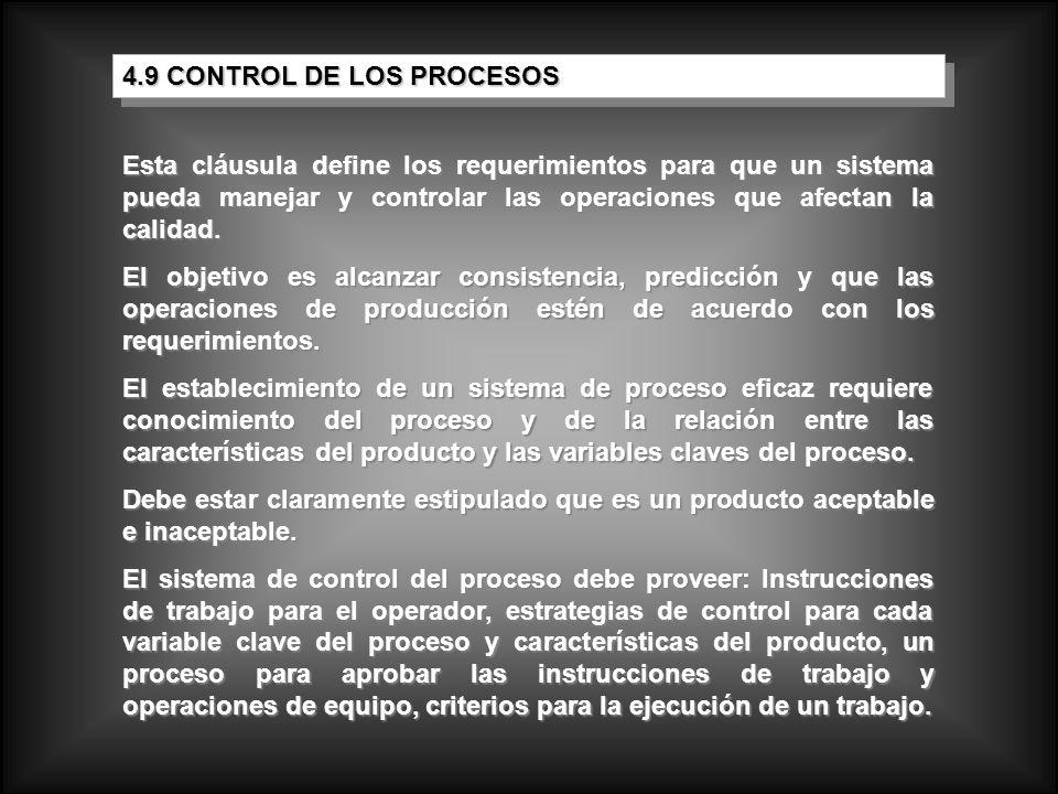 Esta cláusula define los requerimientos para que un sistema pueda manejar y controlar las operaciones que afectan la calidad. El objetivo es alcanzar