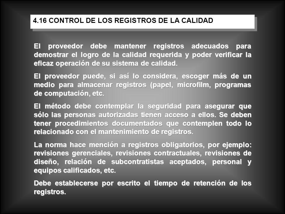 Según esta cláusula, las auditorías internas de calidad son vitales para mantener el sistema de calidad.