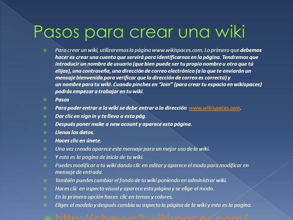 Para crear un wiki, utilizaremos la página www.wikispaces.com. Lo primero que debemos hacer es crear una cuenta que servirá para identificarnos en la