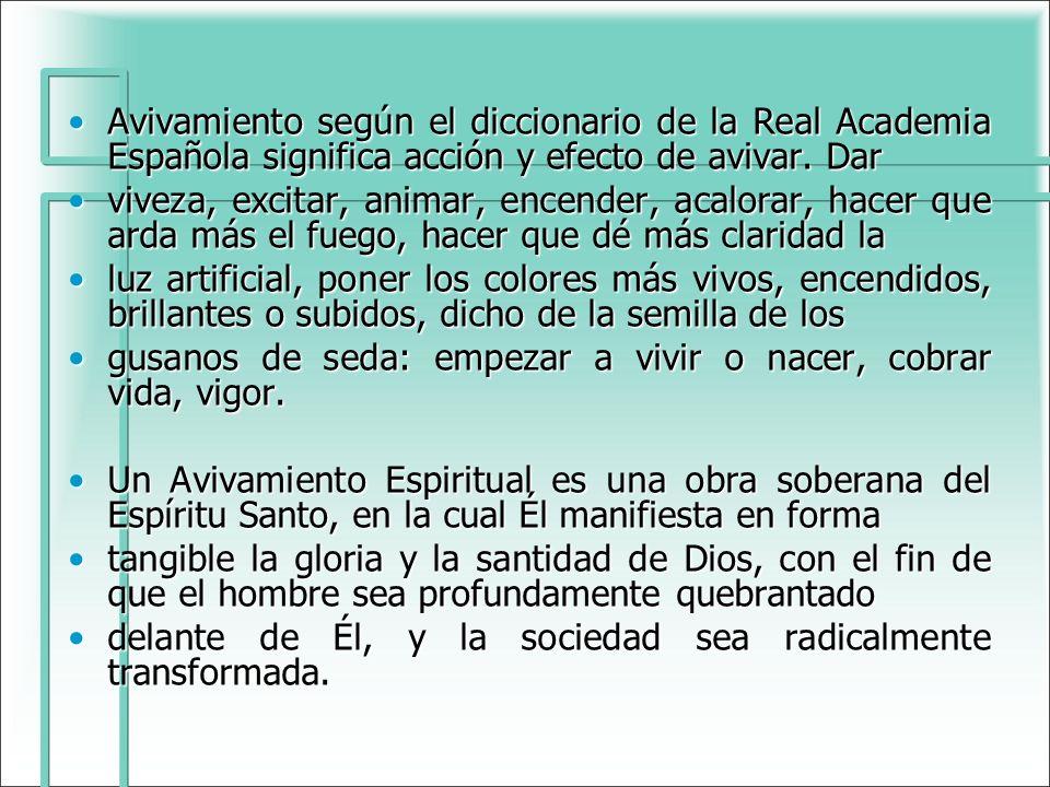 Avivamiento según el diccionario de la Real Academia Española significa acción y efecto de avivar. DarAvivamiento según el diccionario de la Real Acad
