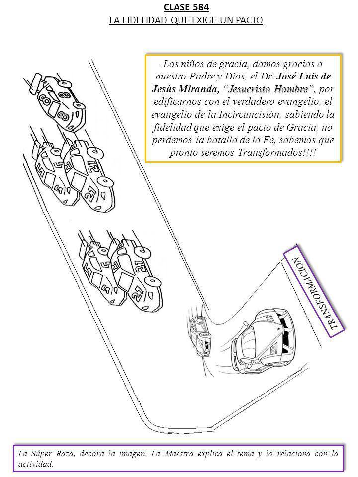 CLASE 584 LA FIDELIDAD QUE EXIGE UN PACTO La Súper Raza, decora la imagen.