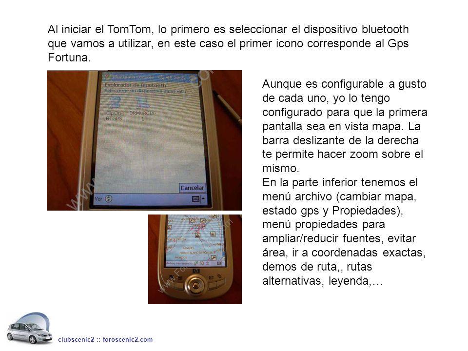 Al iniciar el TomTom, lo primero es seleccionar el dispositivo bluetooth que vamos a utilizar, en este caso el primer icono corresponde al Gps Fortuna