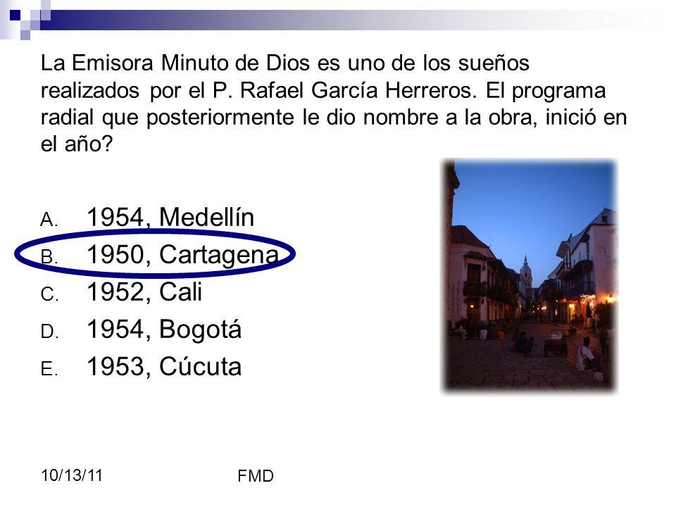 FMD 10/13/11 La Emisora Minuto de Dios es uno de los sueños realizados por el P. Rafael García Herreros. El programa radial que posteriormente le dio