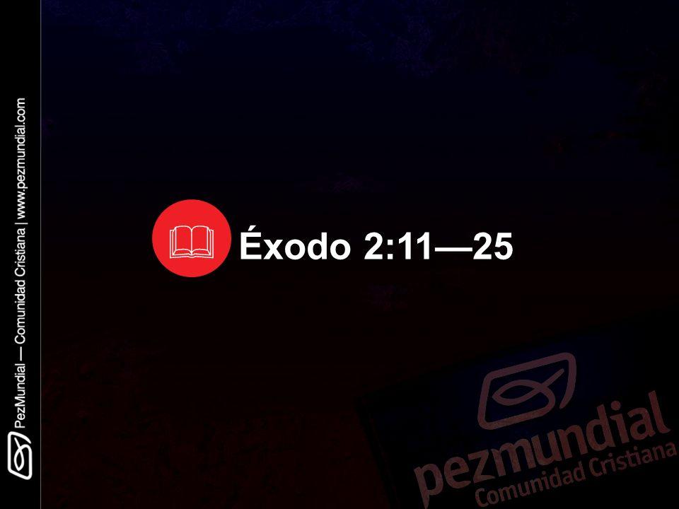 Éxodo 2:1125