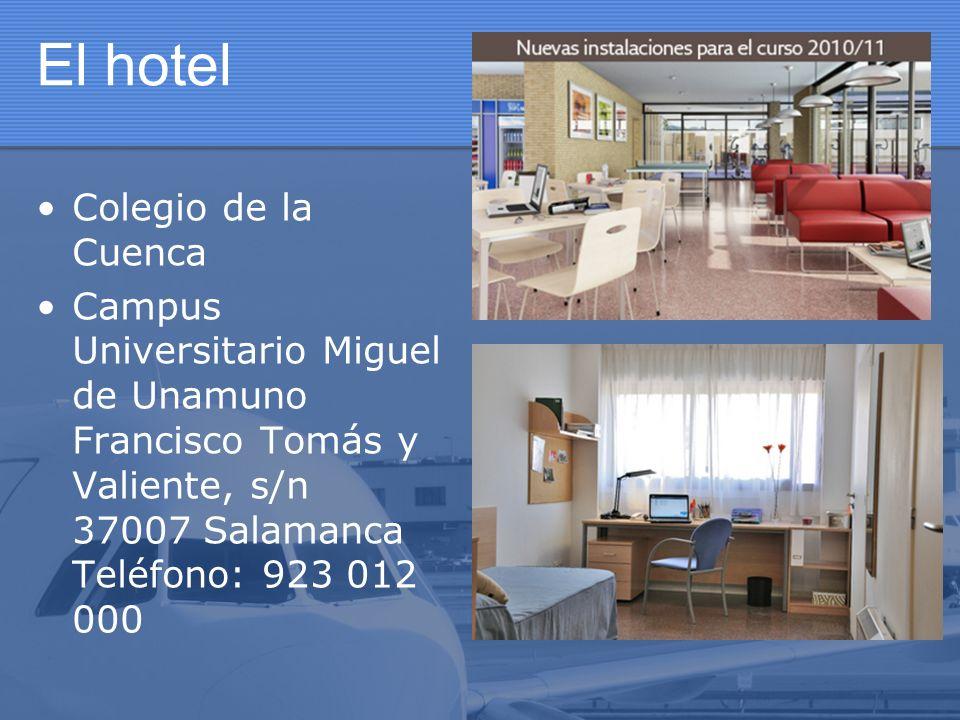 El hotel Colegio de la Cuenca Campus Universitario Miguel de Unamuno Francisco Tomás y Valiente, s/n 37007 Salamanca Teléfono: 923 012 000