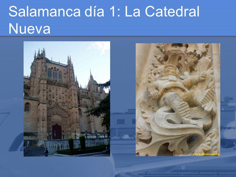 Salamanca día 1: La Catedral Nueva