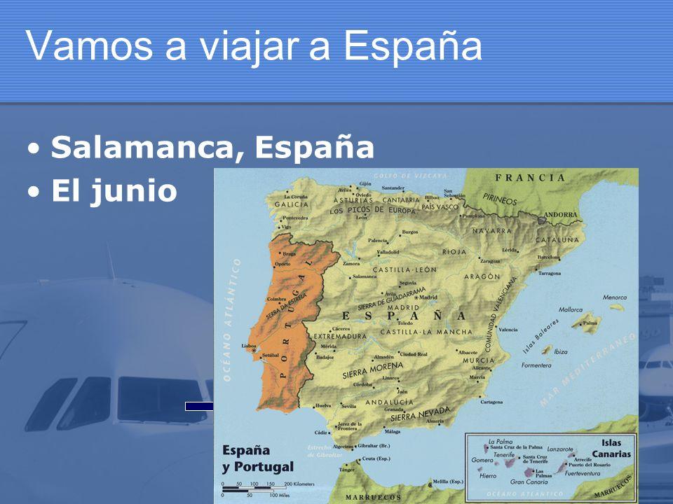 Vamos a viajar a España Salamanca, España El junio