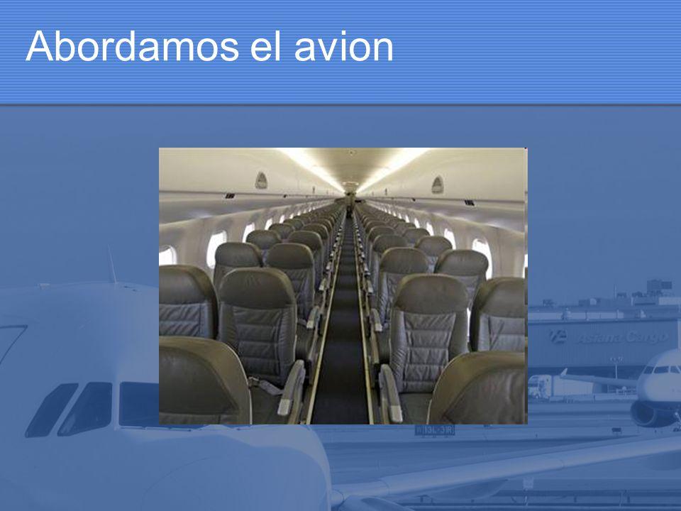 Abordamos el avion
