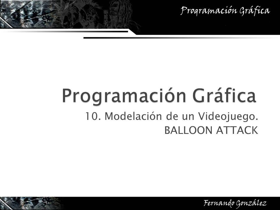 10. Modelación de un Videojuego. BALLOON ATTACK
