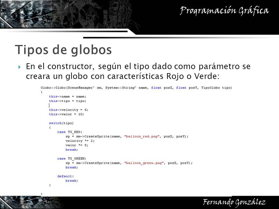 En el constructor, según el tipo dado como parámetro se creara un globo con características Rojo o Verde: Tipos de globos