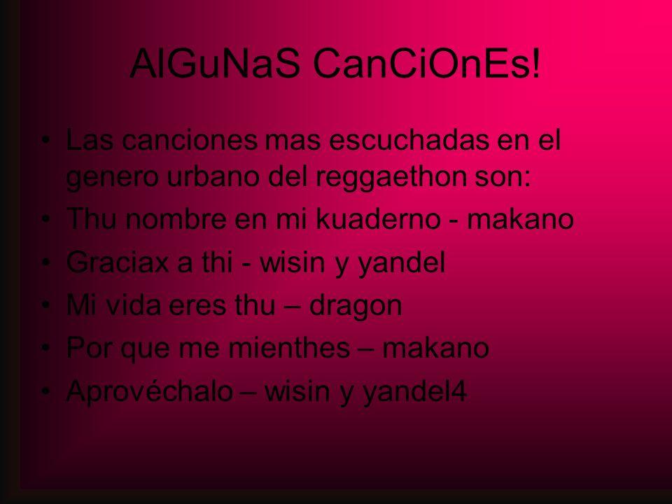 AlGuNaS CanCiOnEs.