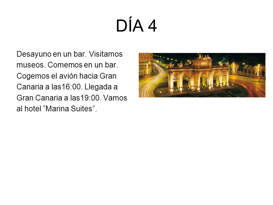 DÍA 4 Desayuno en un bar. Visitamos museos. Comemos en un bar. Cogemos el avión hacia Gran Canaria a las16:00. Llegada a Gran Canaria a las19:00. Vamo