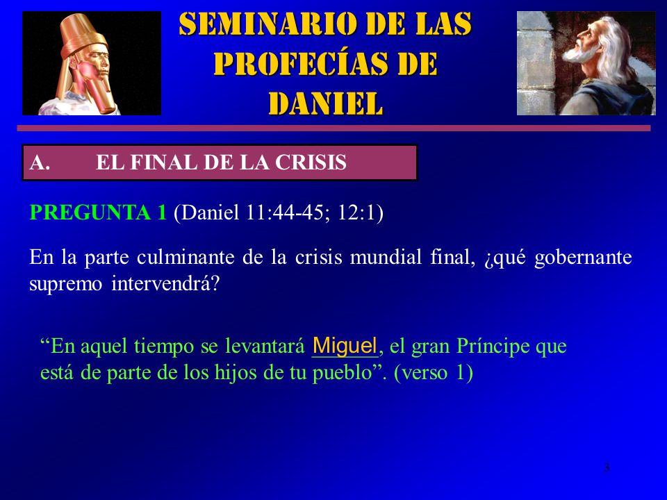 3 En aquel tiempo se levantará ______, el gran Príncipe que está de parte de los hijos de tu pueblo. (verso 1) En la parte culminante de la crisis mun
