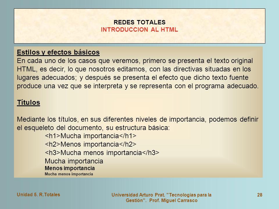 Unidad 5. R.Totales Universidad Arturo Prat.