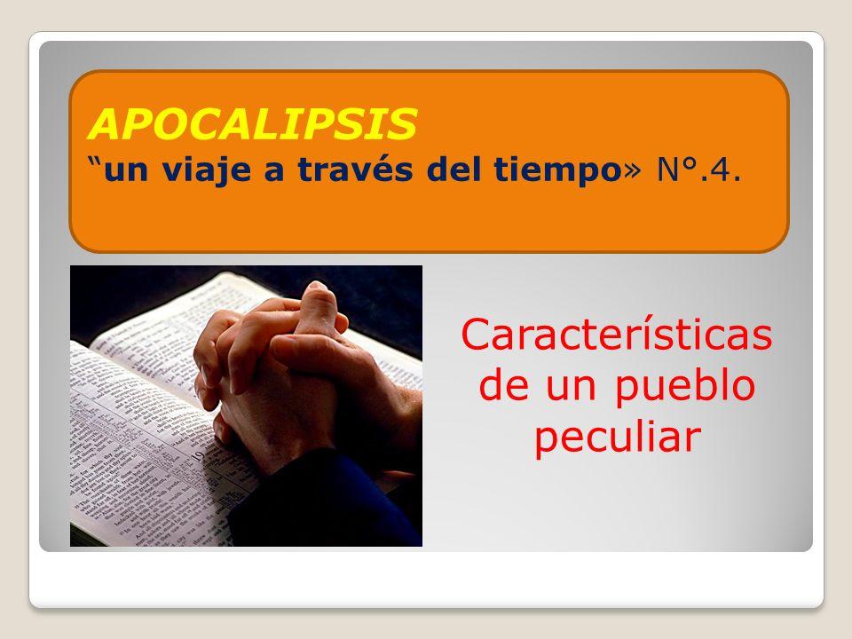 APOCALIPSISun viaje a través del tiempo» N°.4. Características de un pueblo peculiar