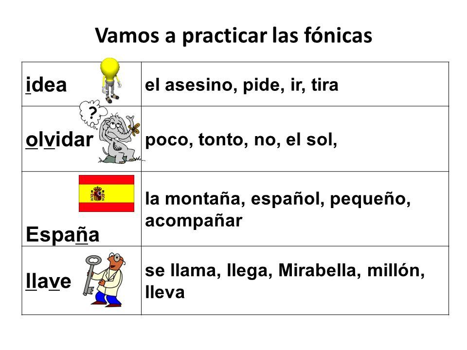 idea el asesino, pide, ir, tira olvidar poco, tonto, no, el sol, España la montaña, español, pequeño, acompañar llave se llama, llega, Mirabella, mill