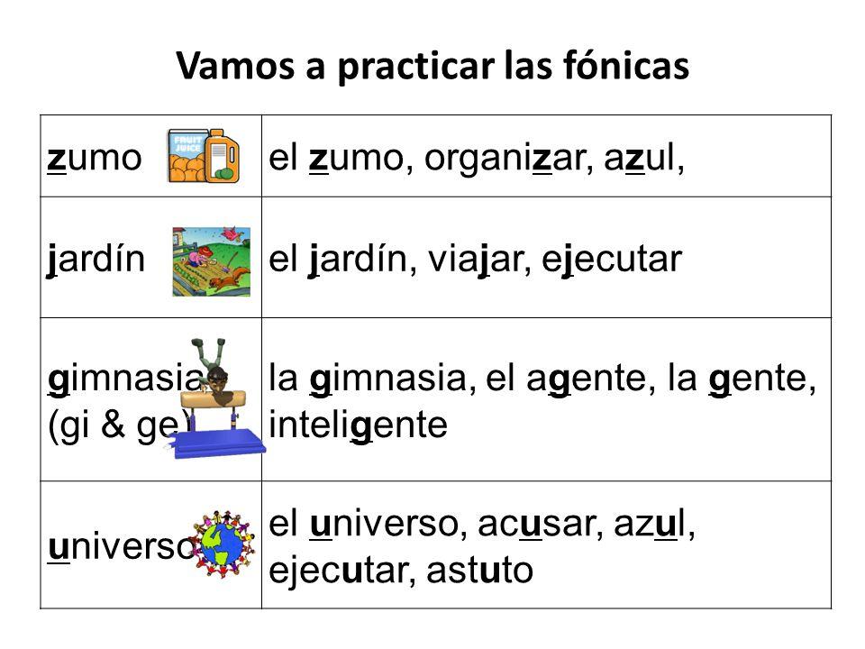 zumoel zumo, organizar, azul, jardínel jardín, viajar, ejecutar gimnasia (gi & ge) la gimnasia, el agente, la gente, inteligente universo el universo,
