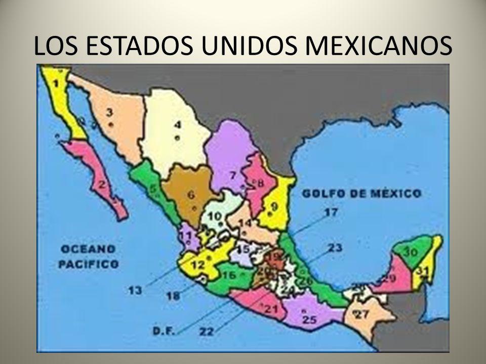 LOS ESTADOS UNIDOS MEXICANOS