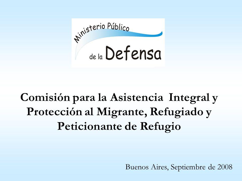 Comisión para la Asistencia Integral y Protección al Migrante, Refugiado y Peticionante de Refugio Buenos Aires, Septiembre de 2008