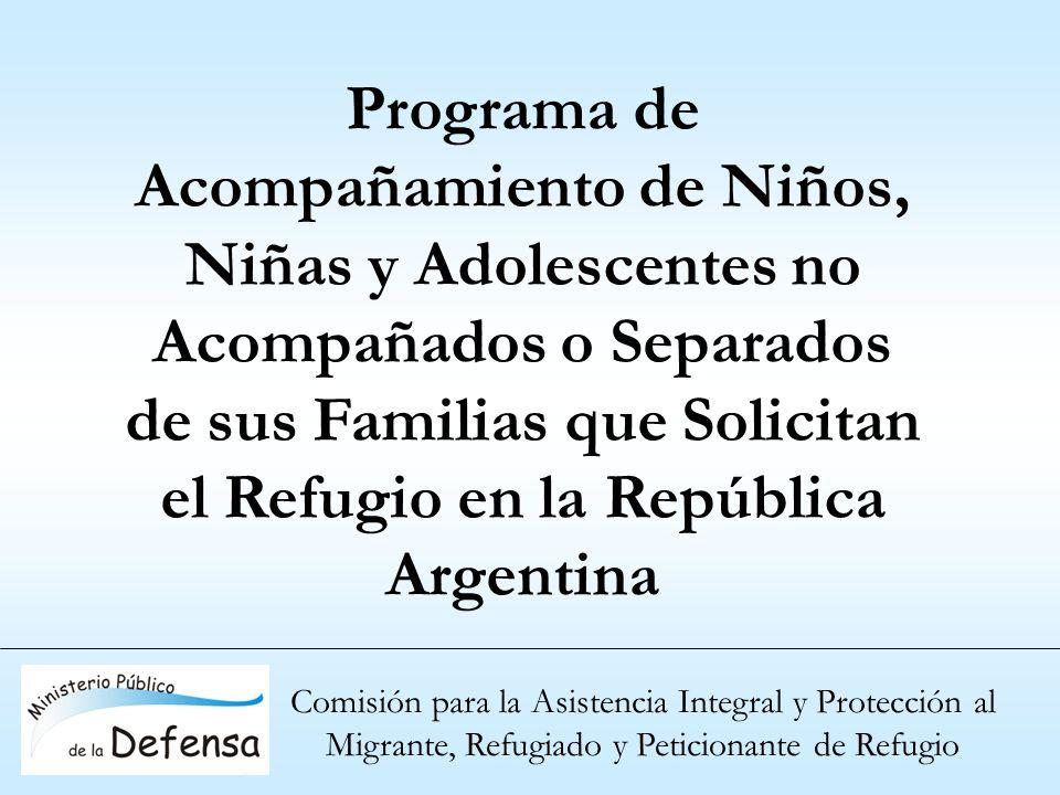 Comisión para la Asistencia Integral y Protección al Migrante, Refugiado y Peticionante de Refugio Programa de Acompañamiento de Niños, Niñas y Adoles