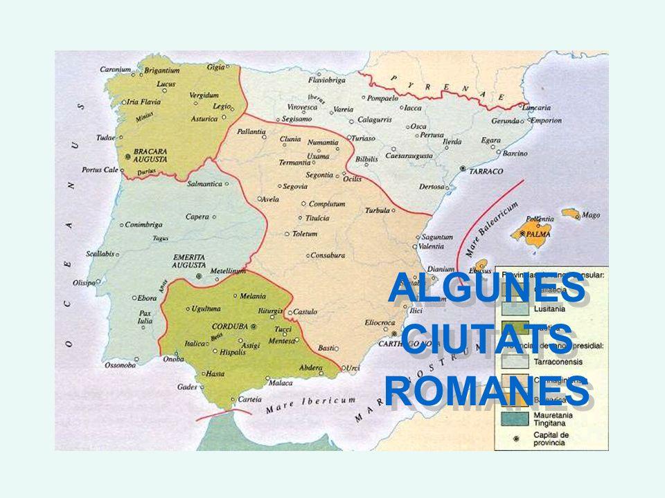ALGUNES CIUTATS ROMANES