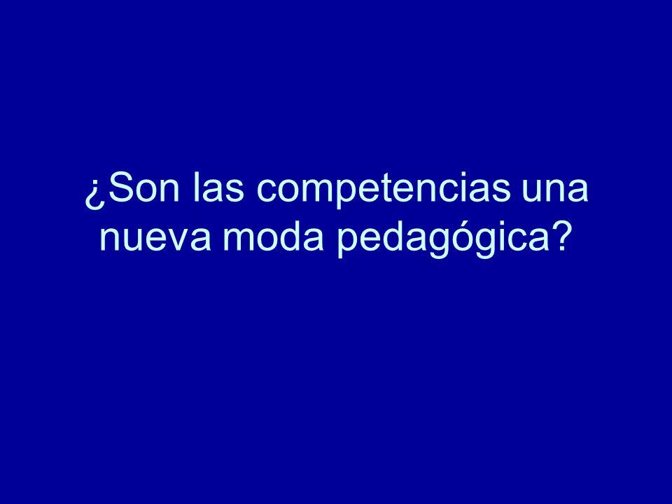 ¿Son las competencias una nueva moda pedagógica?