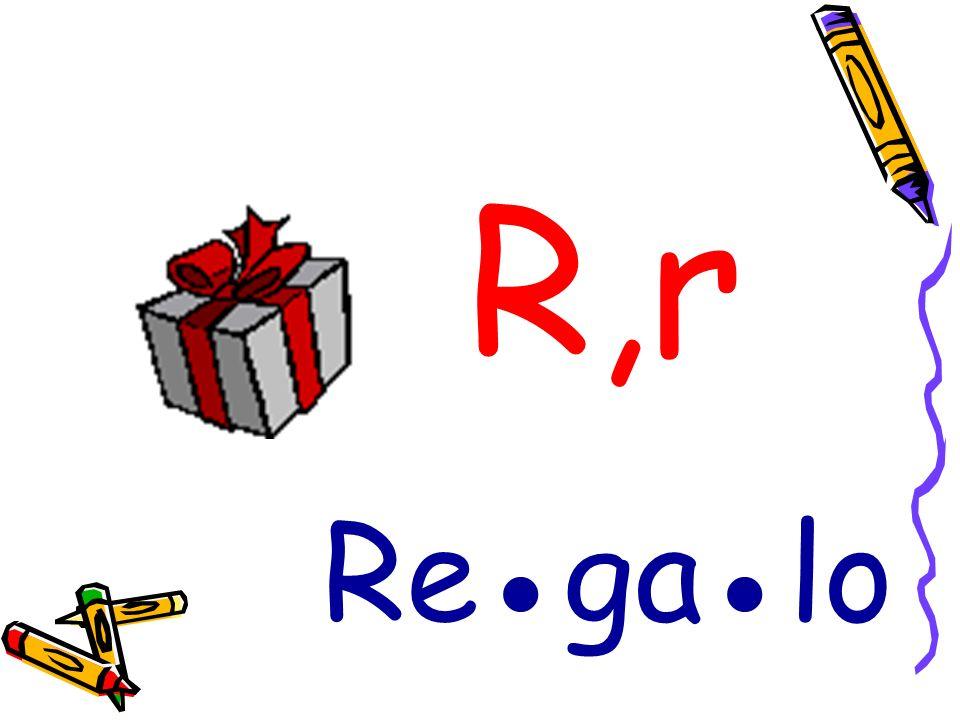 R,r Regalo