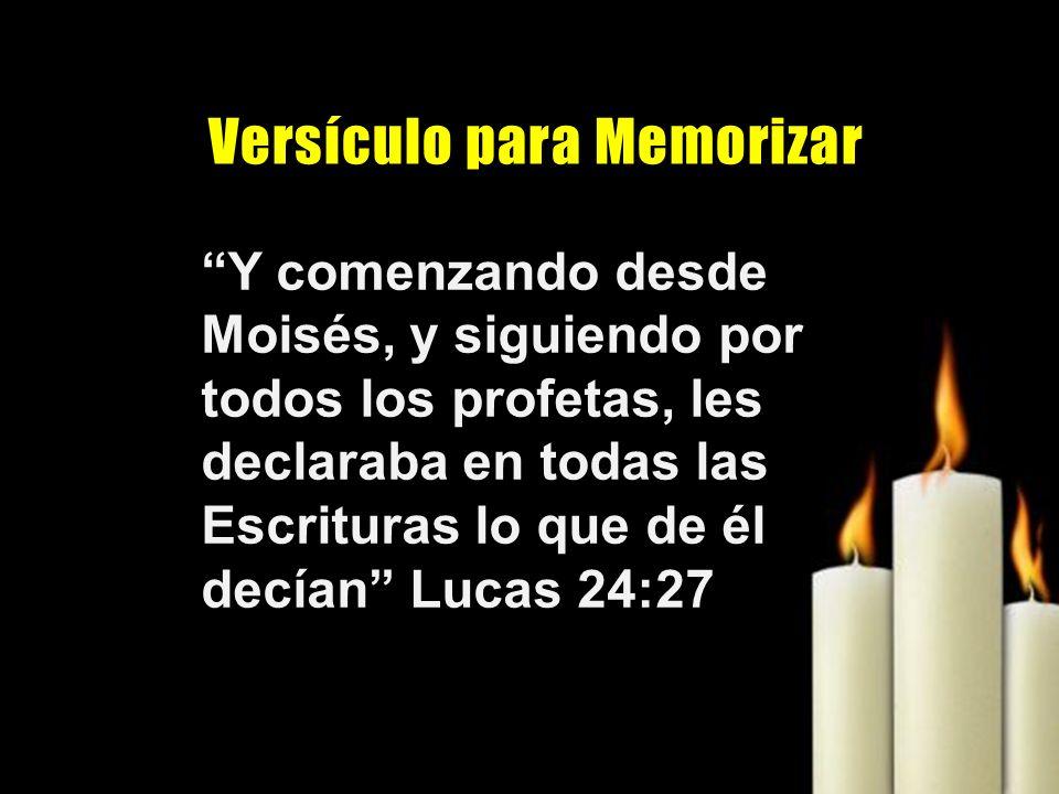 Y comenzando desde Moisés, y siguiendo por todos los profetas, les declaraba en todas las Escrituras lo que de él decían Lucas 24:27 V e r s í c u l o
