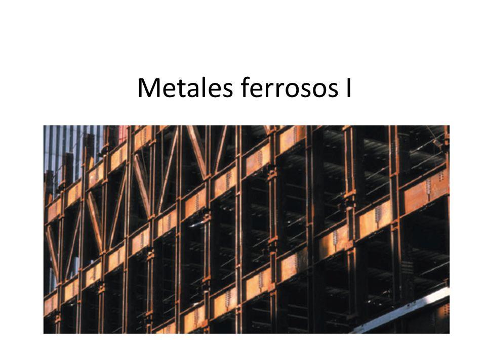 Metales ferrosos I