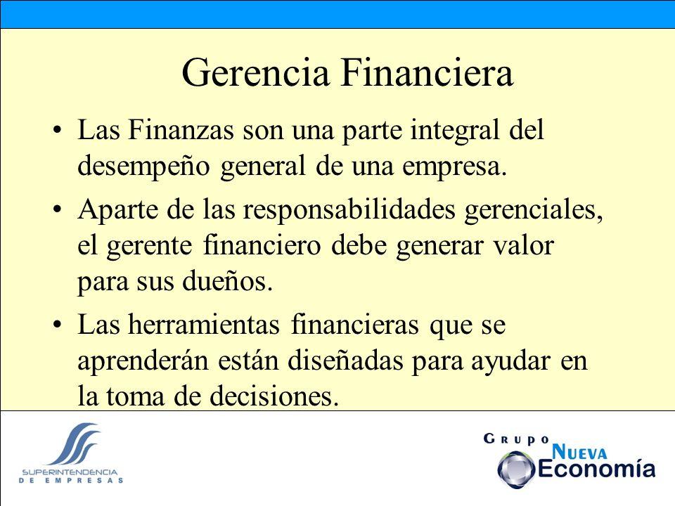 Gerencia Financiera Las Finanzas son una parte integral del desempeño general de una empresa. Aparte de las responsabilidades gerenciales, el gerente