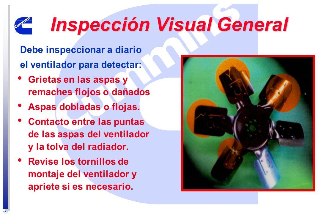 ARM Inspección Visual General Debe inspeccionar a diario el ventilador para detectar: Grietas en las aspas y remaches flojos o dañados Aspas dobladas