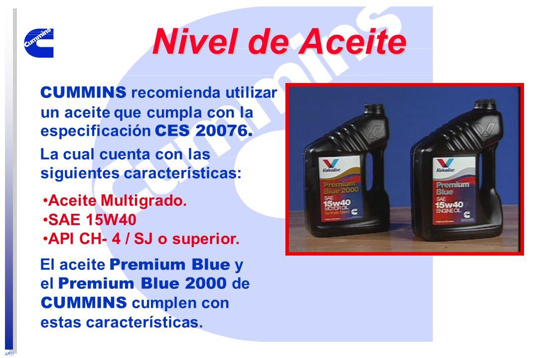 ARM CUMMINS recomienda utilizar un aceite que cumpla con la especificación CES 20076. La cual cuenta con las siguientes características: El aceite Pre