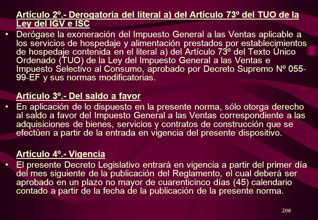 205 Artículo 1º.- Inclusión del numeral 4 del Artículo 33º del TUO de la Ley del IGV e ISC Incluyese como numeral 4 del Artículo 33º del Texto Único O