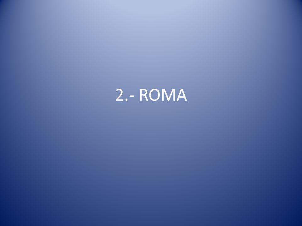 2.- ROMA