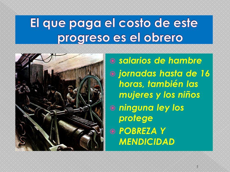 5 salarios de hambre jornadas hasta de 16 horas, también las mujeres y los niños ninguna ley los protege POBREZA Y MENDICIDAD