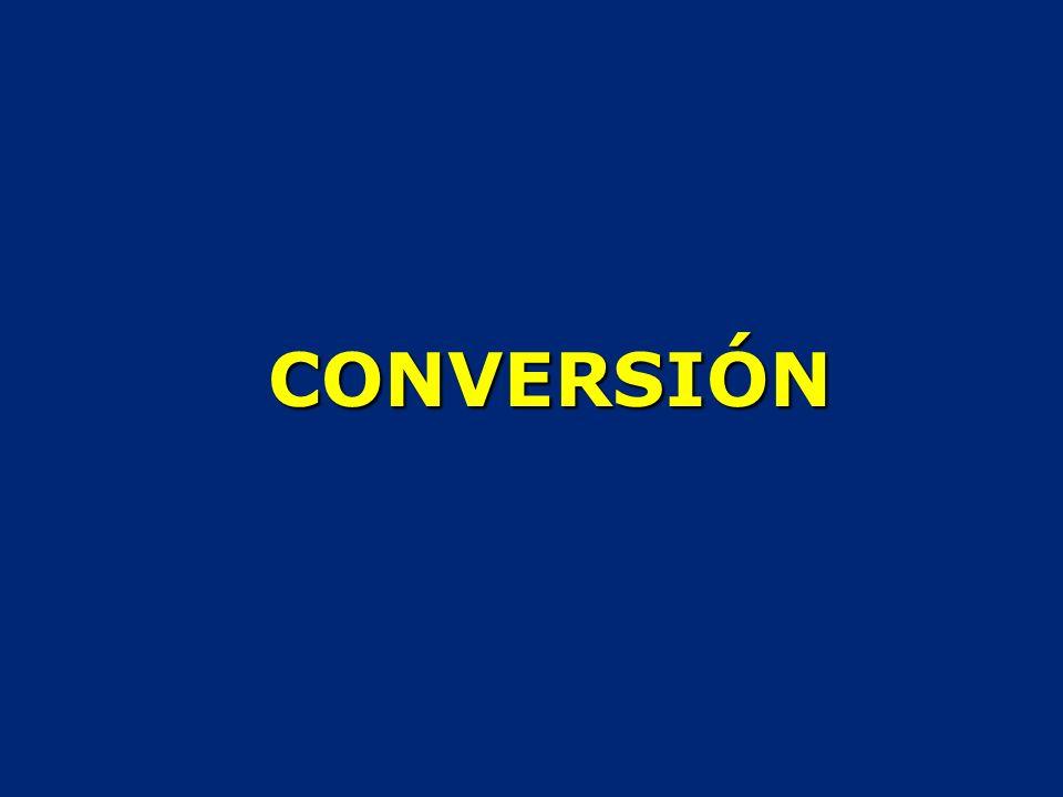 CONVERSIÓN