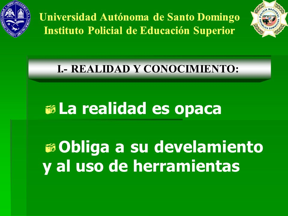 Universidad Autónoma de Santo Domingo Instituto Policial de Educación Superior Universidad Autónoma de Santo Domingo Instituto Policial de Educación Superior