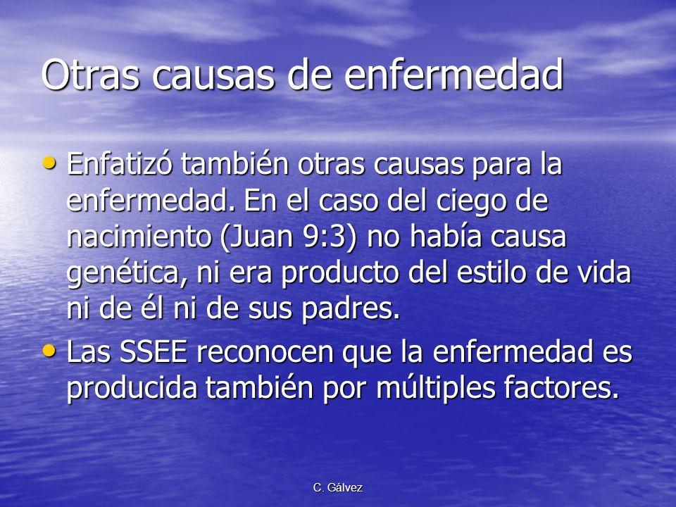 C. Gálvez Salud en el Nuevo Testamento Cristo Jesús refrendó el sistema de salud del AT. Mira has sido sanado; no peques más para que no te venga una
