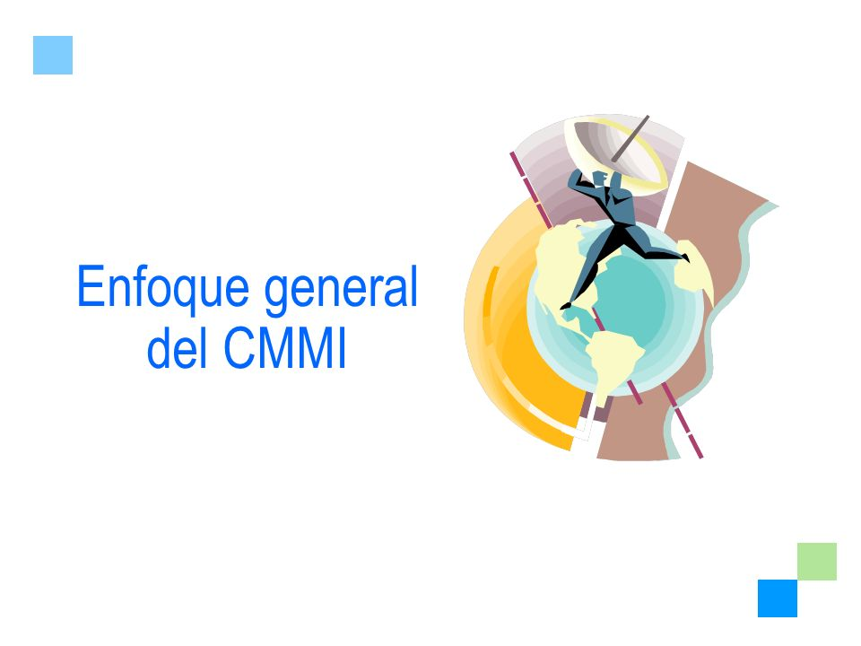 Enfoque general del CMMI