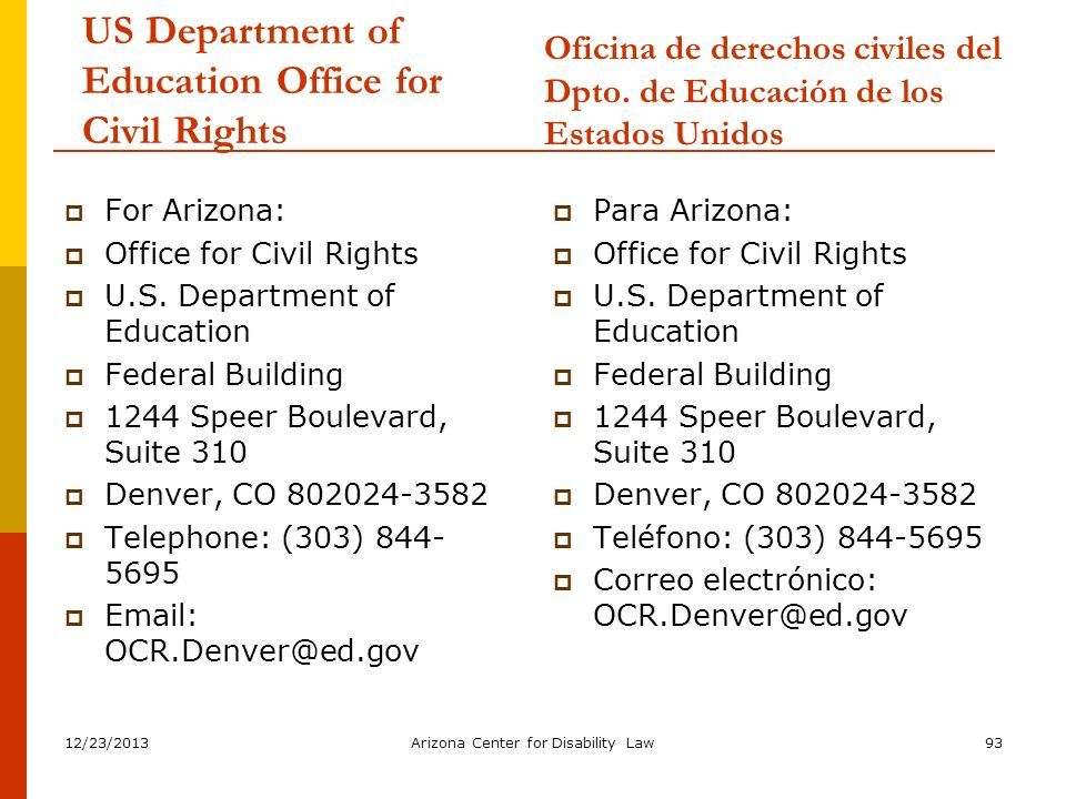 12/23/2013Arizona Center for Disability Law93 US Department of Education Office for Civil Rights For Arizona: Office for Civil Rights U.S. Department