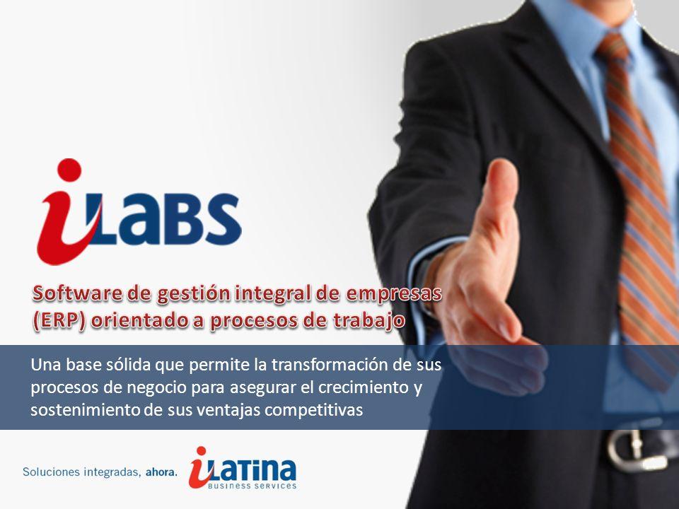 Una base sólida que permite la transformación de sus procesos de negocio para asegurar el crecimiento y sostenimiento de sus ventajas competitivas