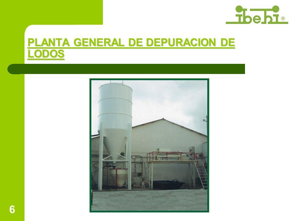 6 PLANTA GENERAL DE DEPURACION DE LODOS