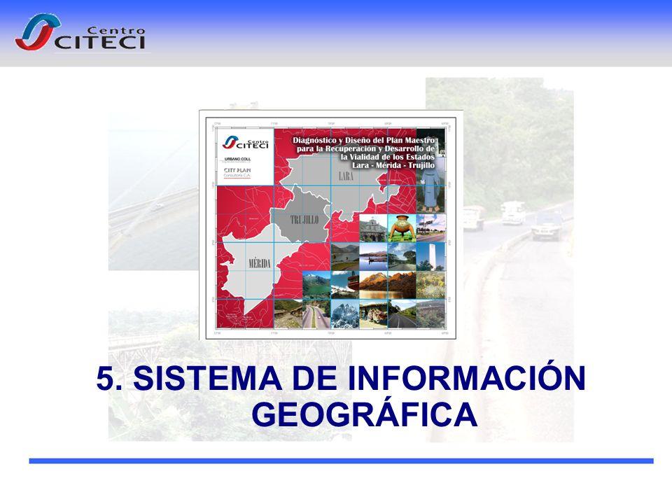 5. SISTEMA DE INFORMACIÓN GEOGRÁFICA