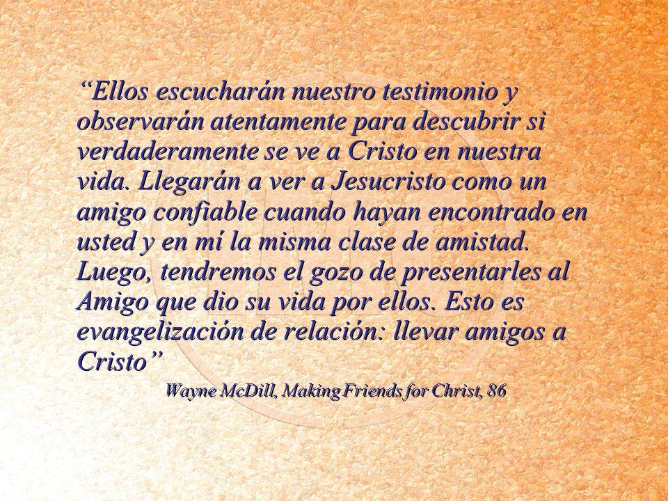 Ellos escucharán nuestro testimonio y observarán atentamente para descubrir si verdaderamente se ve a Cristo en nuestra vida. Llegarán a ver a Jesucri