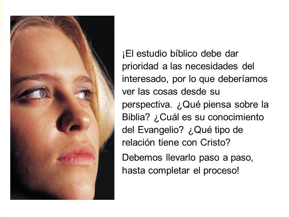 ¡El estudio bíblico debe dar prioridad a las necesidades del interesado, por lo que deberíamos ver las cosas desde su perspectiva. ¿Qué piensa sobre l