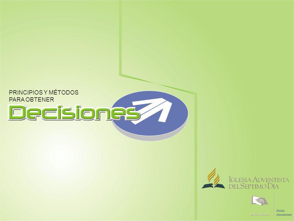 Principios Implicados en la Decisión IASD / DIA / EVANGELISMO PERSONAL / DECISIONES