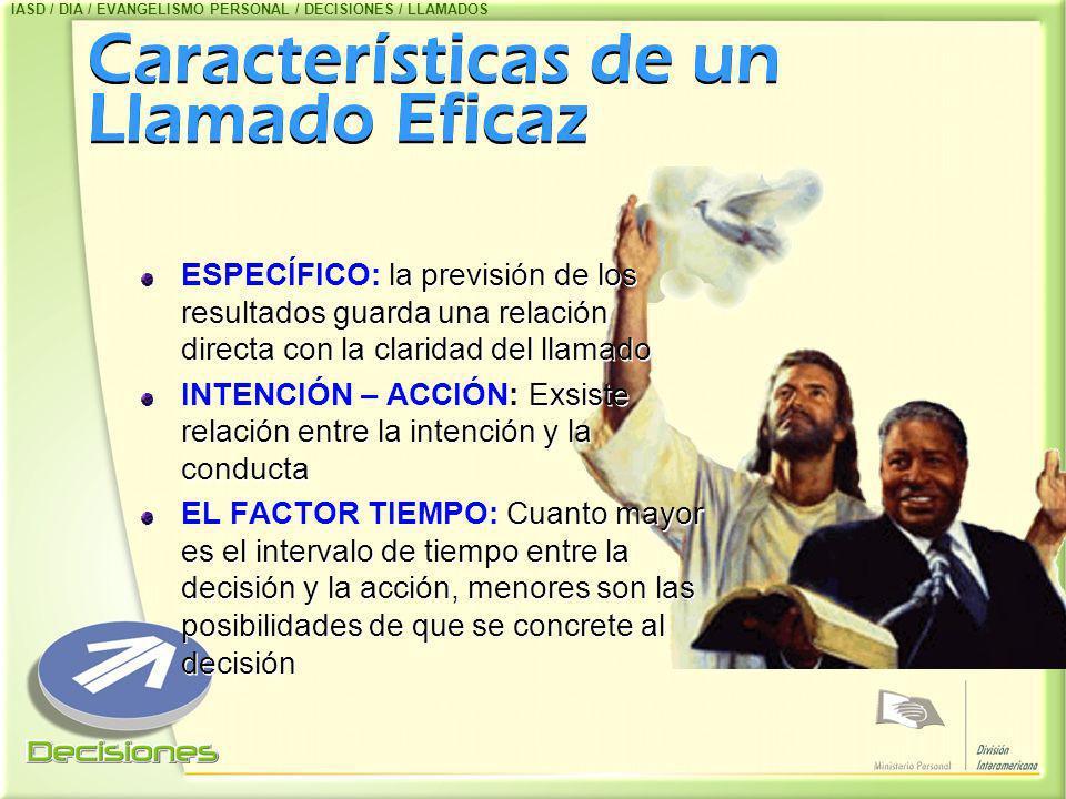 Características de un Llamado Eficaz Características de un Llamado Eficaz ESPECÍFICO: la previsión de los resultados guarda una relación directa con l