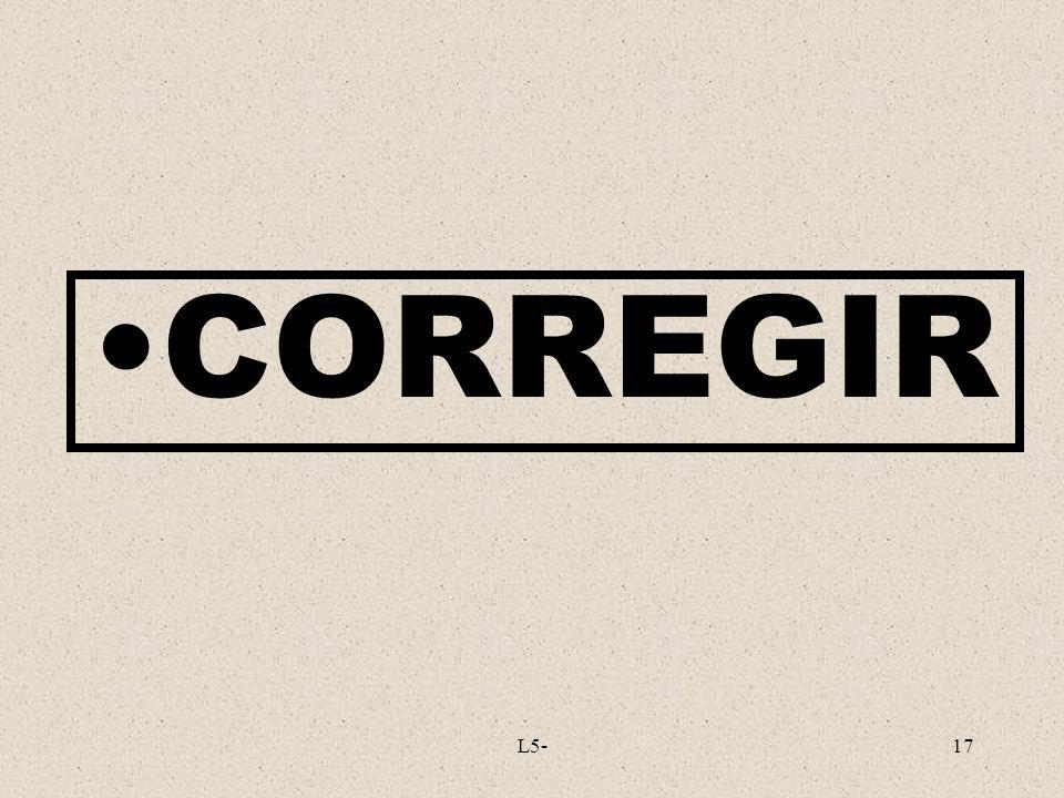 L5-17 CORREGIR